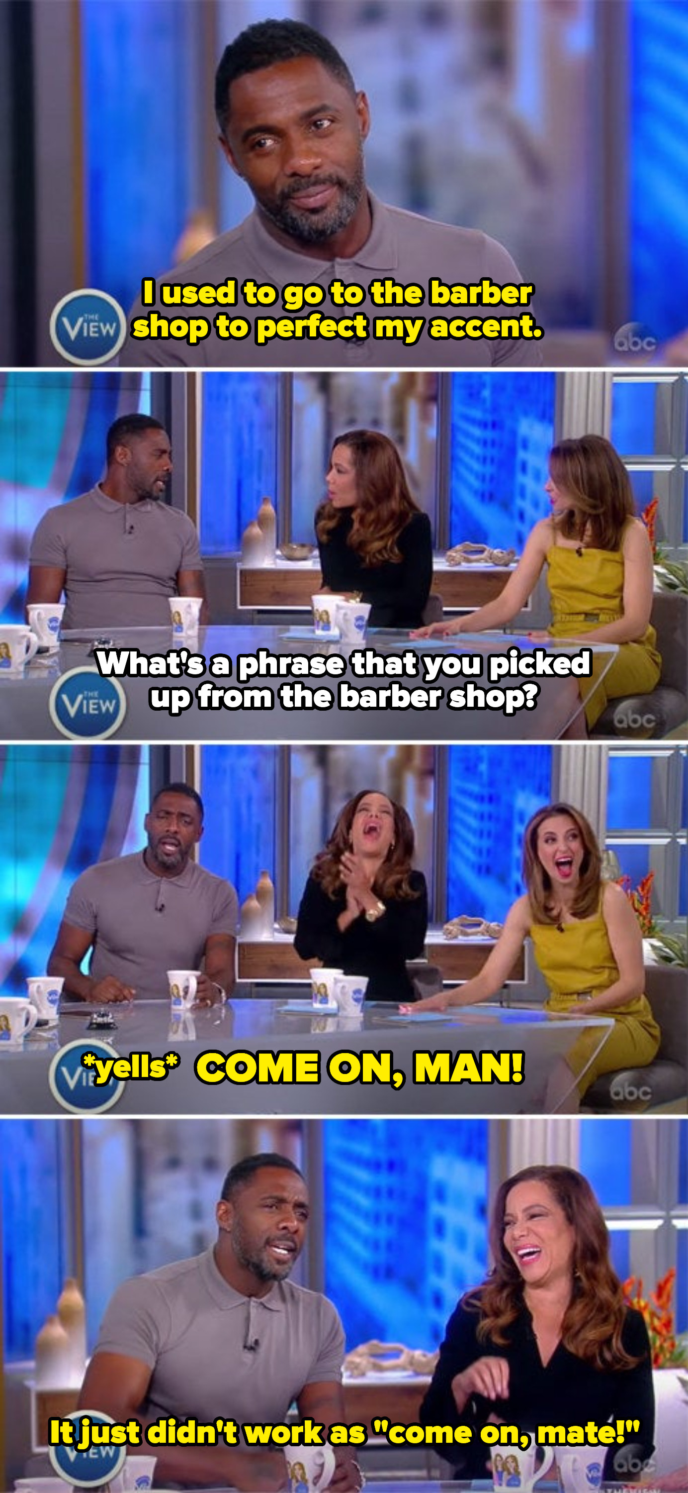"""Idris explaining he learned his American accent in a barbershop, yelling """"come on man"""" as a phrase he picked up, and saying """"come on mate"""" didn't work as well"""