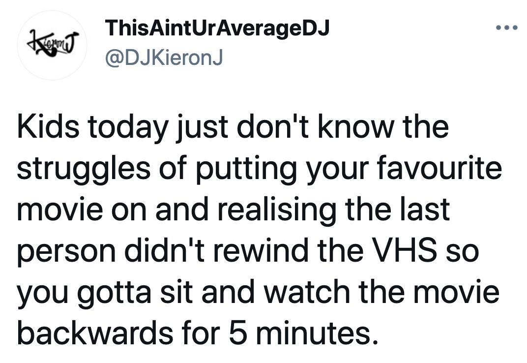 tweet about having to rewind movies