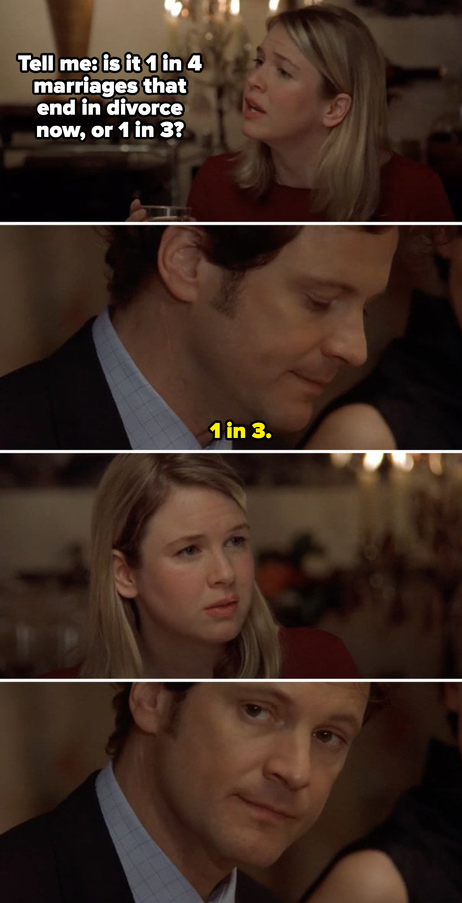 """Bridget asking a married man: """"Tell me, is it 1 in 4 marriages that end in divorce, or 1 in 3?"""" Mark: """"1 in 3"""""""