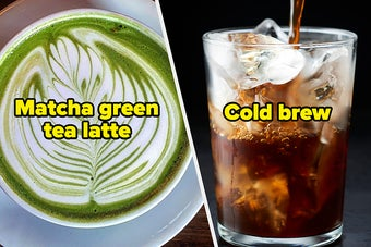 side by side of a matcha green tea latte and a cold brew coffee
