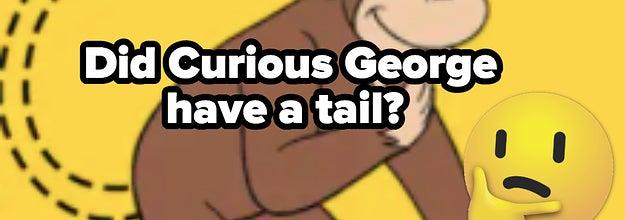 好奇的乔治尾巴