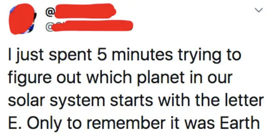 tweet about someone who can't remember a planet that starts with e