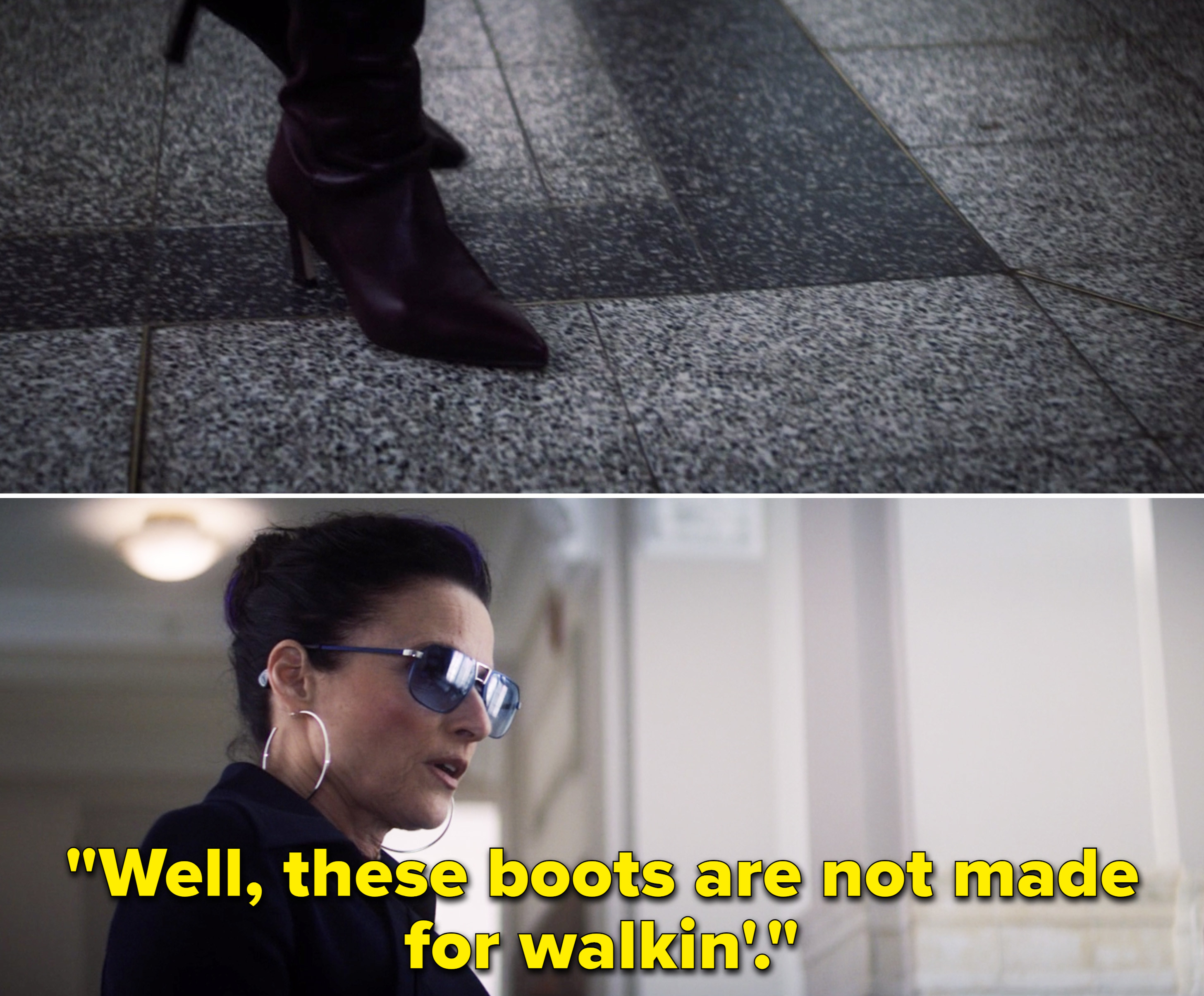 """Valentina saying, """"Well, these boots are not made for walkin'"""""""