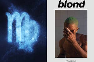 """A Virgo sign is on the left with Frank Ocean's """"blond"""" album on the right"""