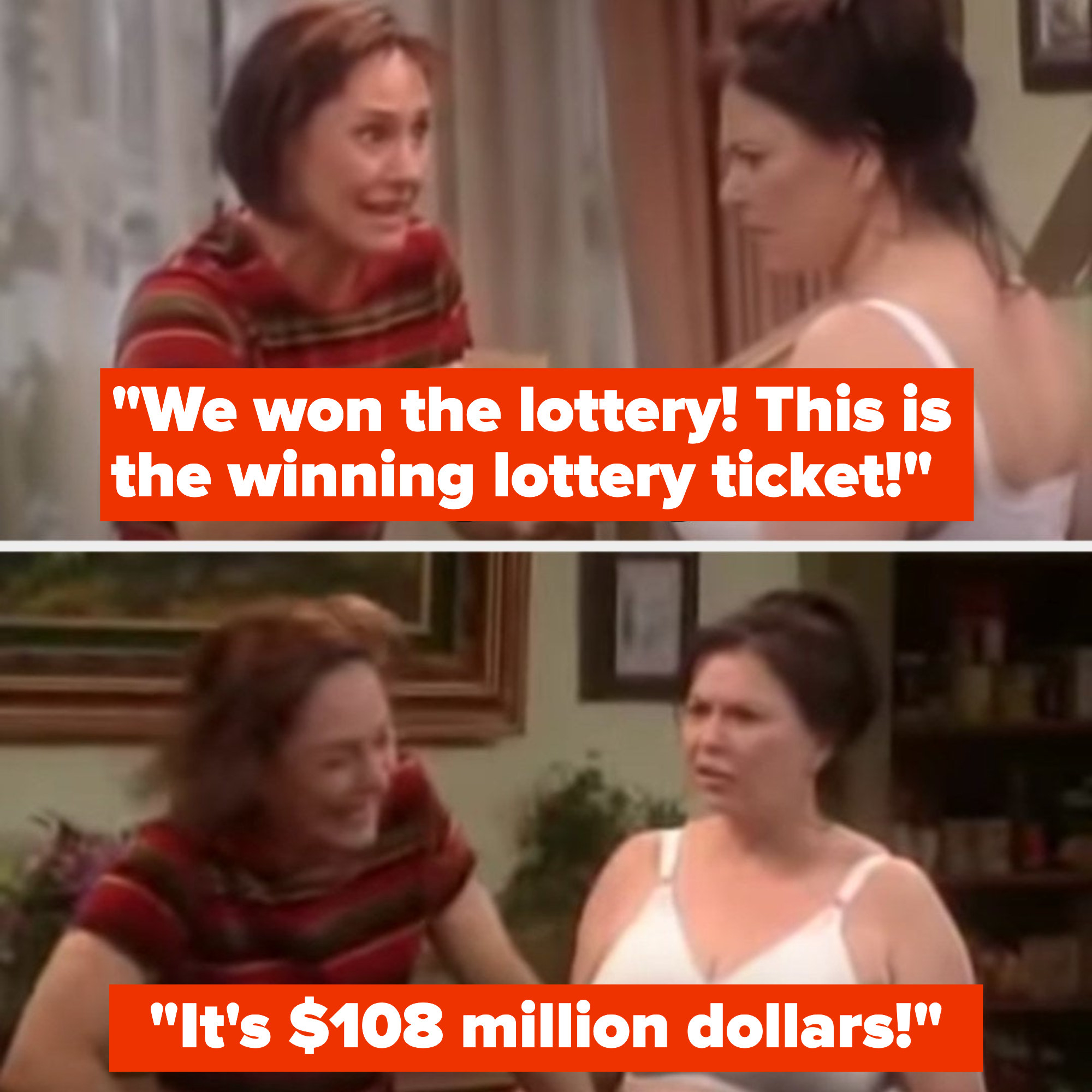 Jackie tells Roseanne that they won 108 million dollars in the lottery