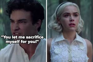"""Nick and Sabrina from """"The Chilling Adventures of Sabrina"""": """"You let me sacrifice myself for you!"""""""
