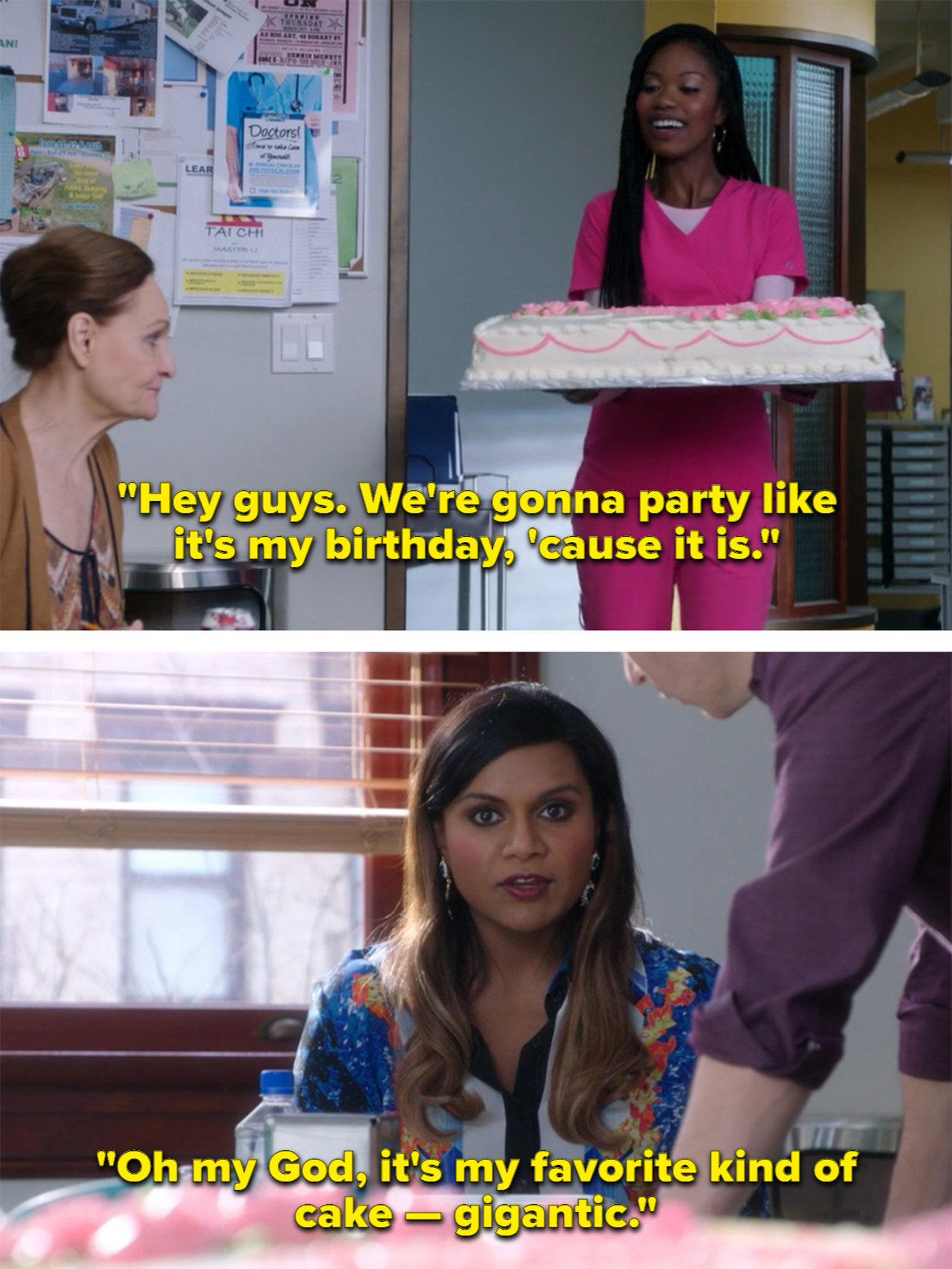 When Tamra brings in a big cake for her birthday, Mindy says it's her favorite kind of cake: gigantic.