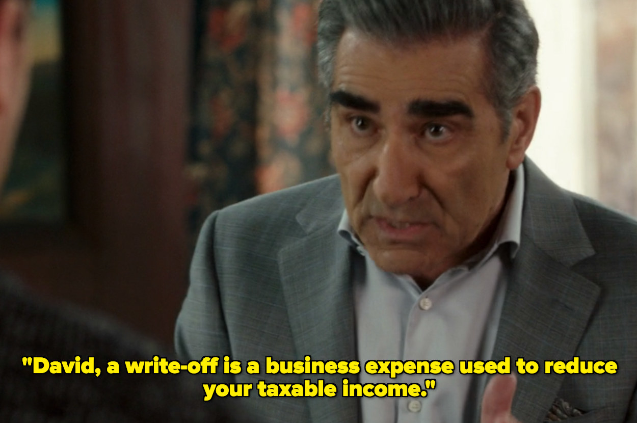 """""""David, a write-off is a business expense used to reduce your taxable income"""""""