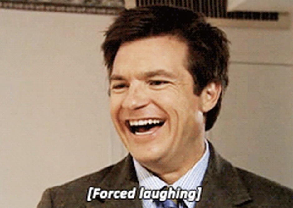 "Michael Bluth smiling with the stage direction ""forced laughter"" over him"