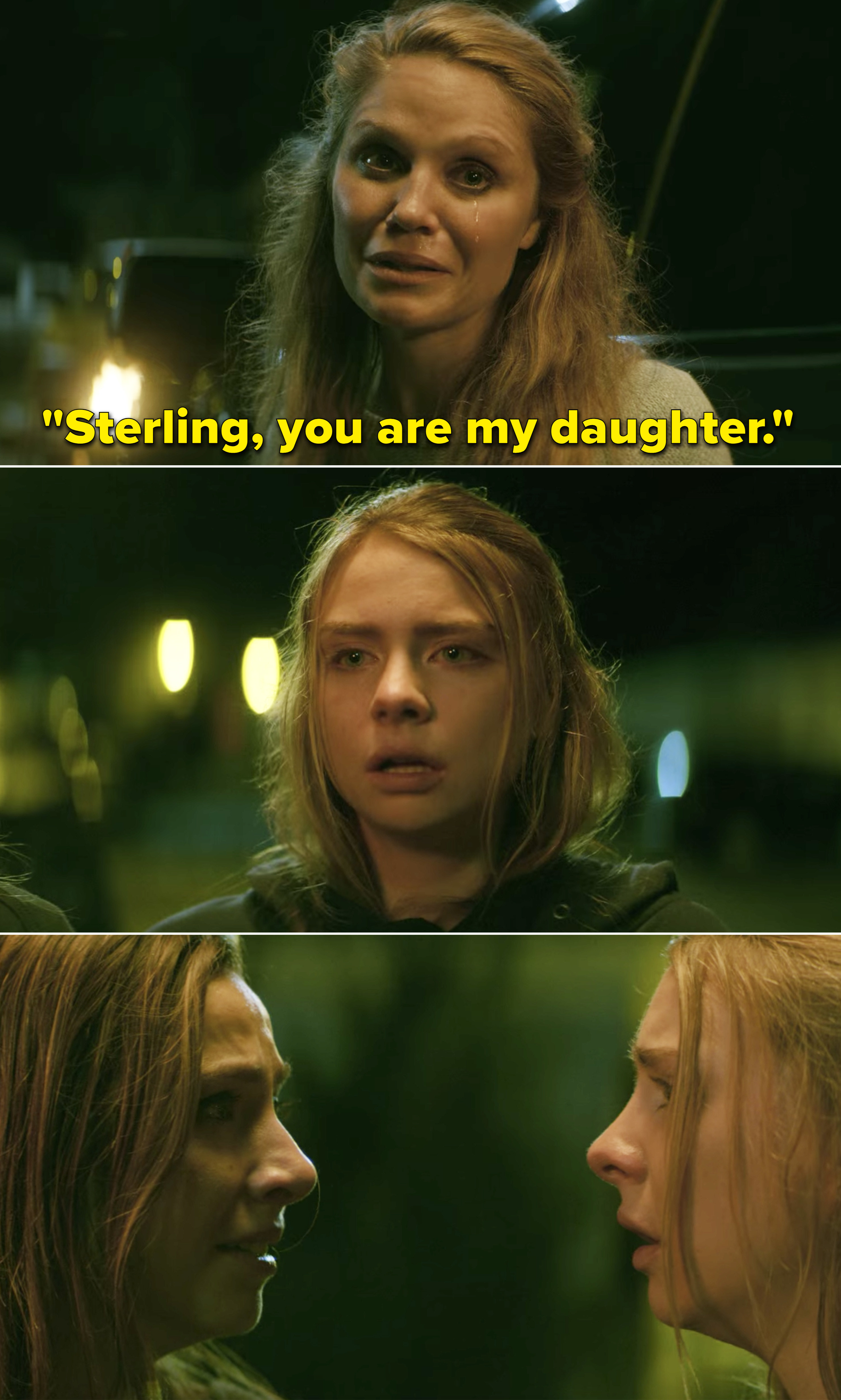 """Dana saying, """"Sterling, you are my daughter"""""""