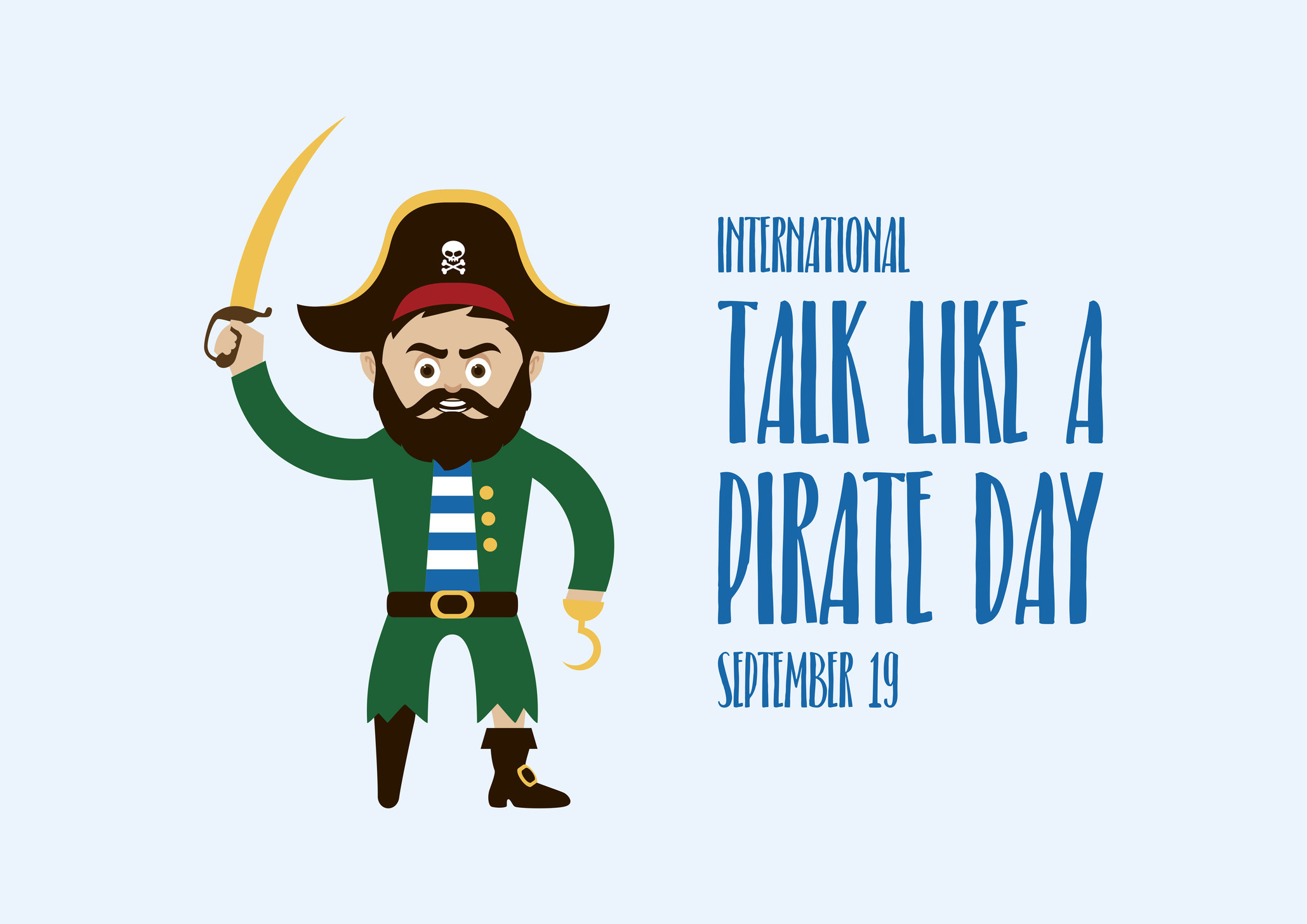 "Cartoon sea captain with a wooden leg and hook vector standing next to the text that says ""International Talk Like A Pirate Day Sept 19"""