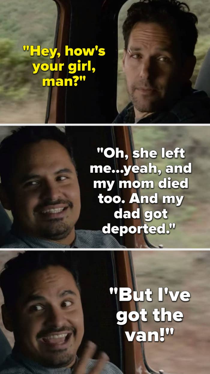 luis telling scott lang about how his girlfriend left him, his mother died, and his father got deported, but at least he still has his van!
