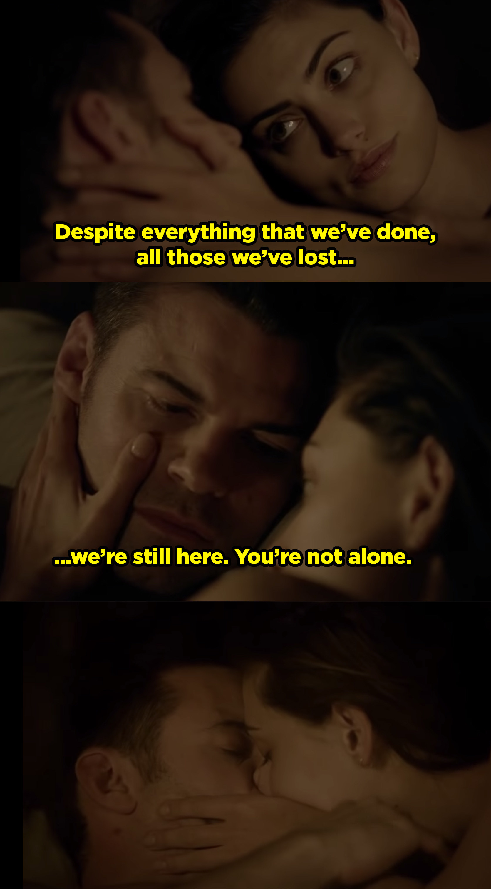 Hayley and Elijah lying in bed, and she tells him that despite everything they've done and all the people they've lost, he is not alone.
