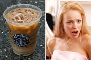nonfat latte and Regina George