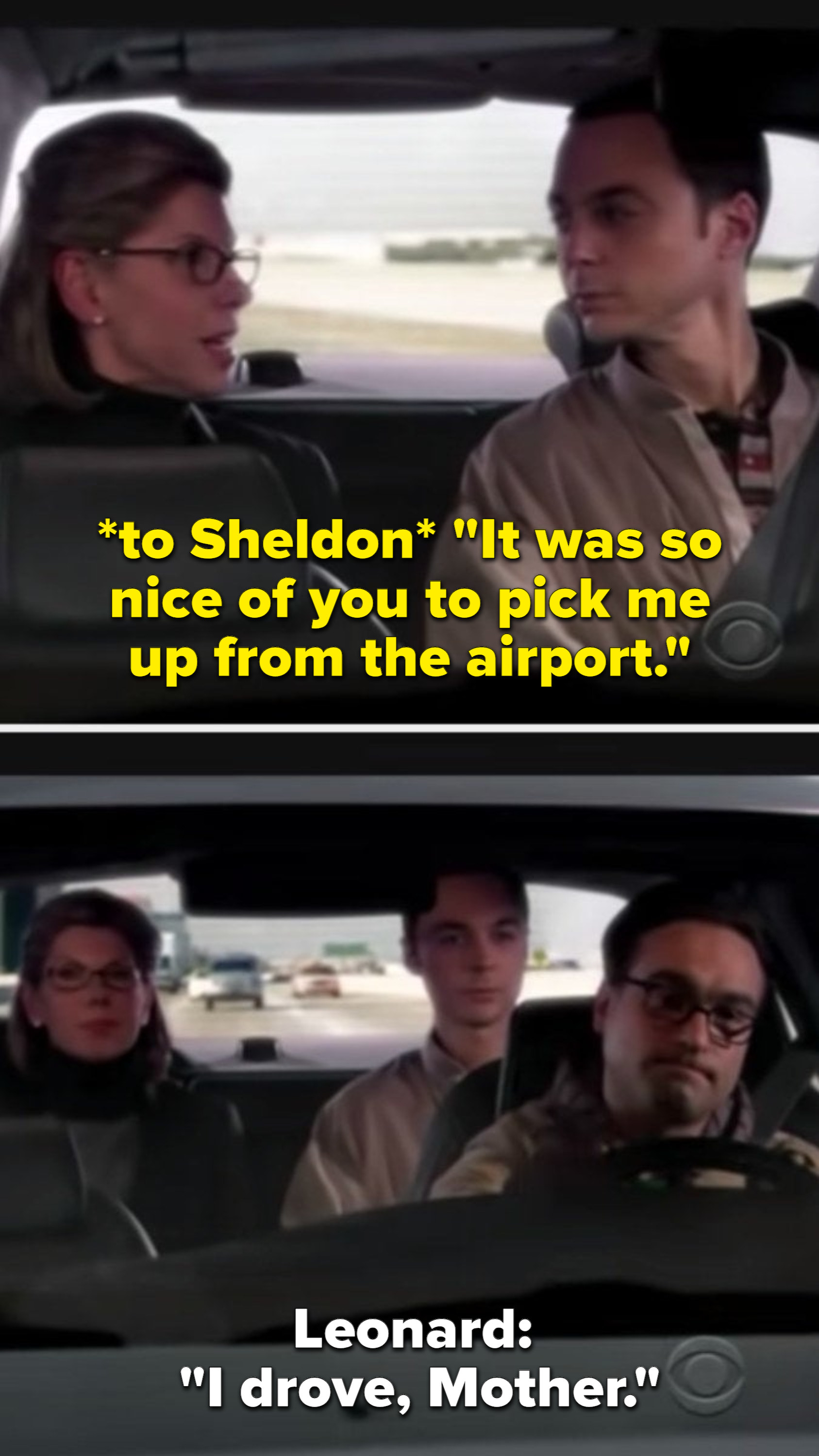 Leonard's mother thanking sheldon for picking her up from the airport, even though leonard drove