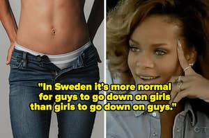 "Rihanna looking amused at a woman with unzipped pants, captioned ""In Sweden it's more normal for guys to go down on girls than girls to go down on guys"""