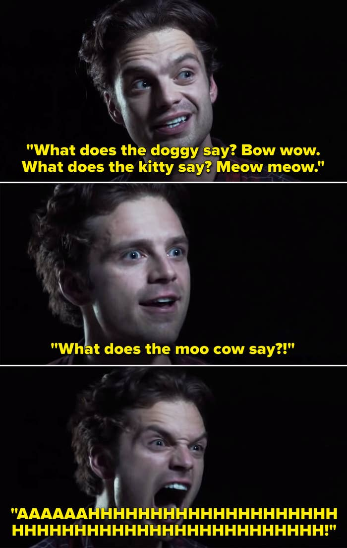 """Sebastian saying, """"What does the moo cow say?"""" and then screaming"""