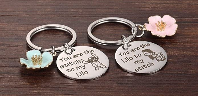 "two keychains, one says ""you are the stitch to my lilo"" the other says ""you are the lilo to my stitch"""