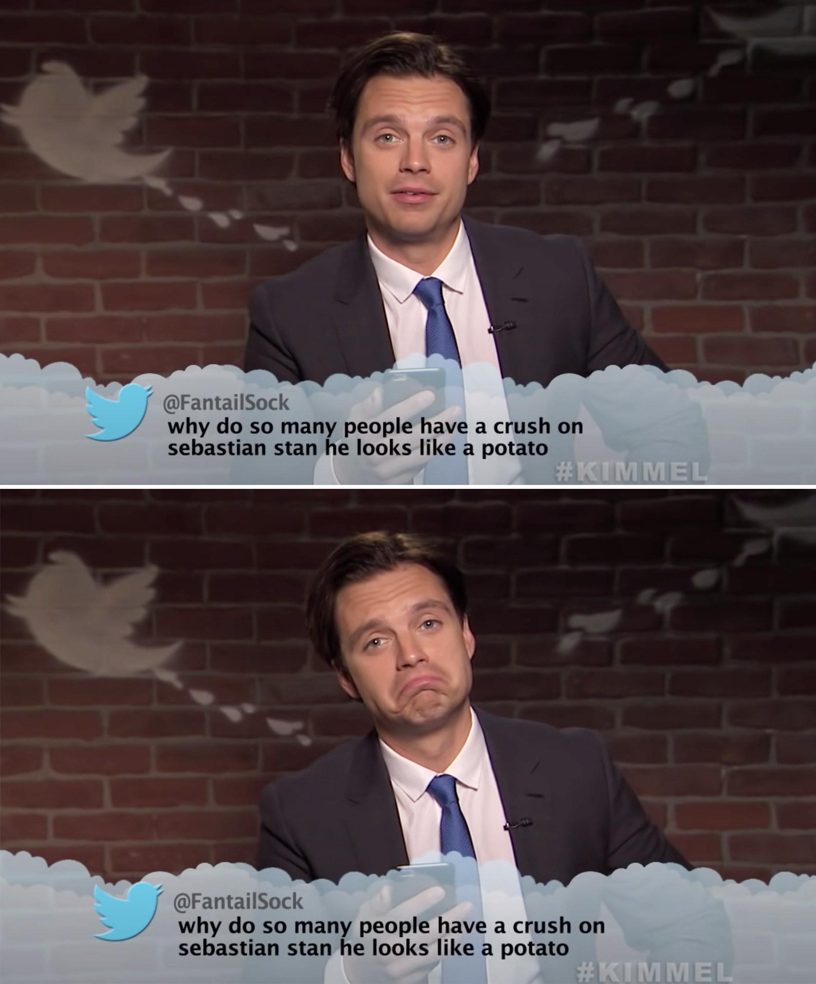"Sebastian reading a tweet that says, ""Why do so many people have a crush on Sebastian Stan? He looks like a potato"""