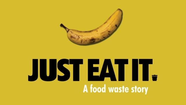"a banana and the words ""just eat it, a food waste story"""