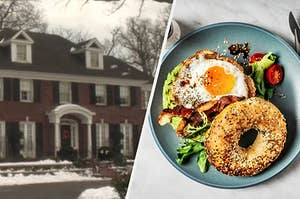 """The house from the movie """"Home Alone"""" and an everything bagel with an egg, avocado, and bacon on it."""