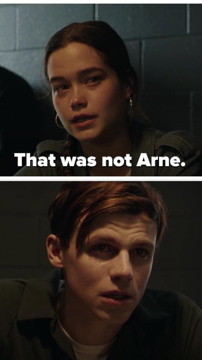 "Arne's girlfriend saying, ""That was not Arne"""