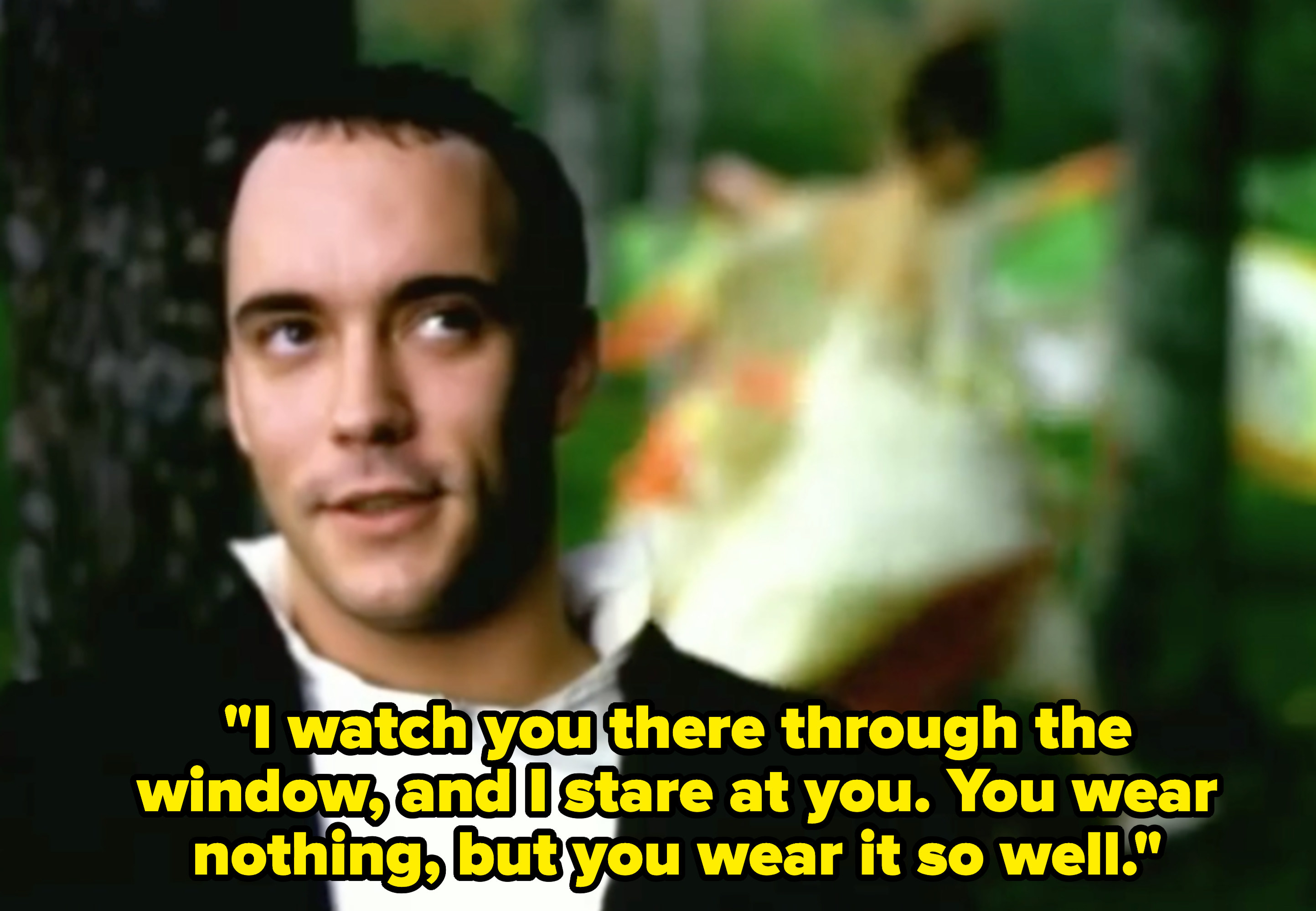"""Dave Matthews Band singing: """"I watch you there through the window, and I stare at you. You wear nothing, but you wear it so well"""""""