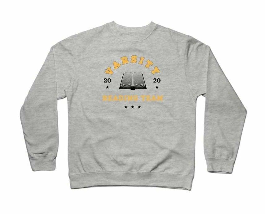 "gray sweatshirt that says ""varsity reading club"""
