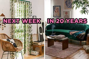 """On the left, a living room with a wicker chair, a record player, and vine curtains over a doorway labeled """"next week,"""" and on the right, a living room with a velvet couch, coffee table, and art on the wall labeled """"in 20 years"""""""