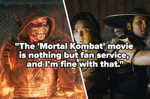 """Various characters from Mortal Kombat with text reading """"The Mortal Kombat movie is nothing but fan service and I'm fine with that"""""""