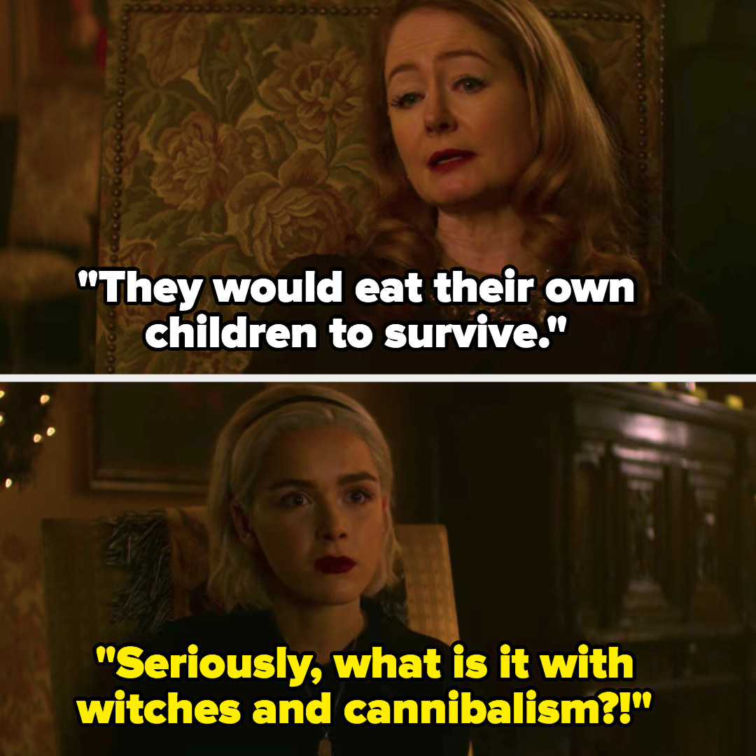"Sabrina: ""What is it with witches and cannibalism?"""