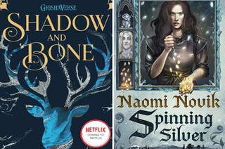 (left) book cover of Shadow and Bone; (right) book cover for Spinning Silver by Naomi Novik
