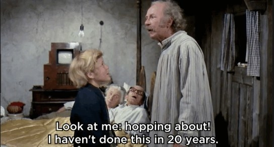 "Grandpa Joe telling Charlie: ""Look at me: hopping about! I haven't done this in 20 years"""
