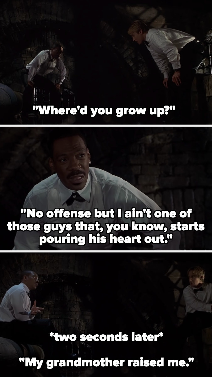 Eddie Murphy's character refuses to answer Owen Wilson's simple question, then 2 seconds later starts telling his life story