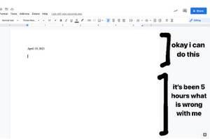 """一个空白的谷歌文档标记为""""好的我可以做到这一点""""和""""这已经有5个小时了我有什么问题"""""""
