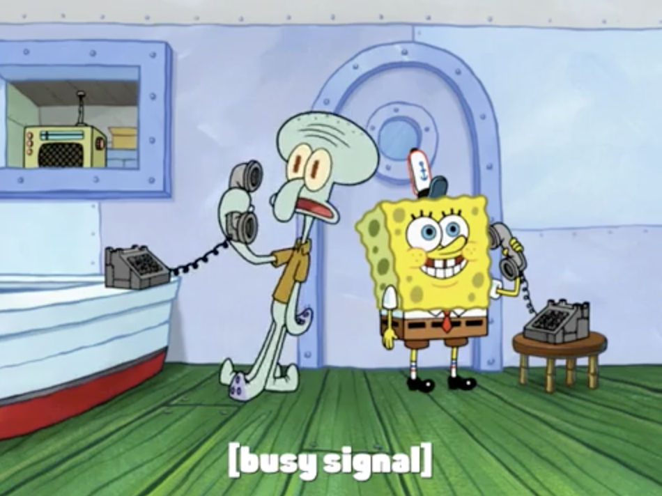 Squidward and Spongebob hear a busy signal while on the phone