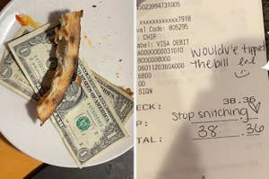 """a few dollars placed under a half-eaten pizza crust, and a receipt that says, """"stop snitching"""" with no tip"""