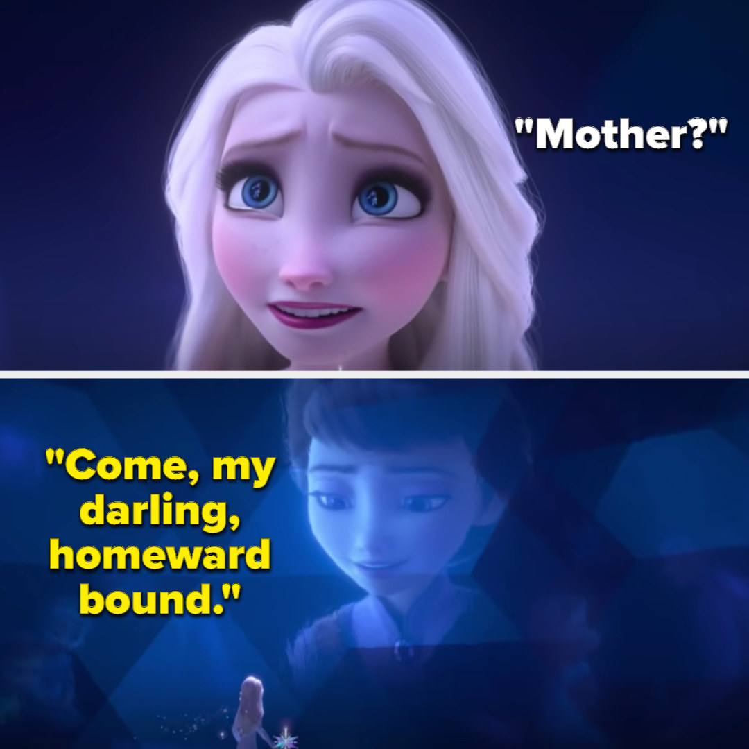 """Elsa asking """"Mother?"""" and her mom singing from the ice walls """"Come, my darling, homeward bound"""""""