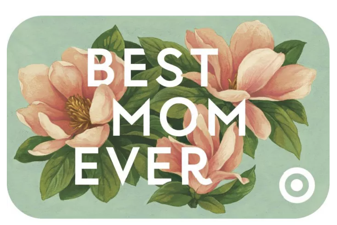 """a floral gift card with """"best mom ever"""" text"""