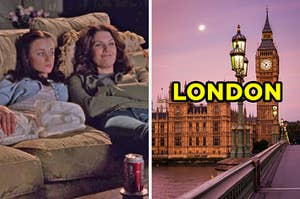 "On the left, Rory and Lorelei Gilmore lying on the couch watching a movie, and on the right, Big Ben at dusk labeled ""London"""