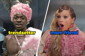 Lil Nas X is the trendsetter, and Taylor Swift is the mom friend