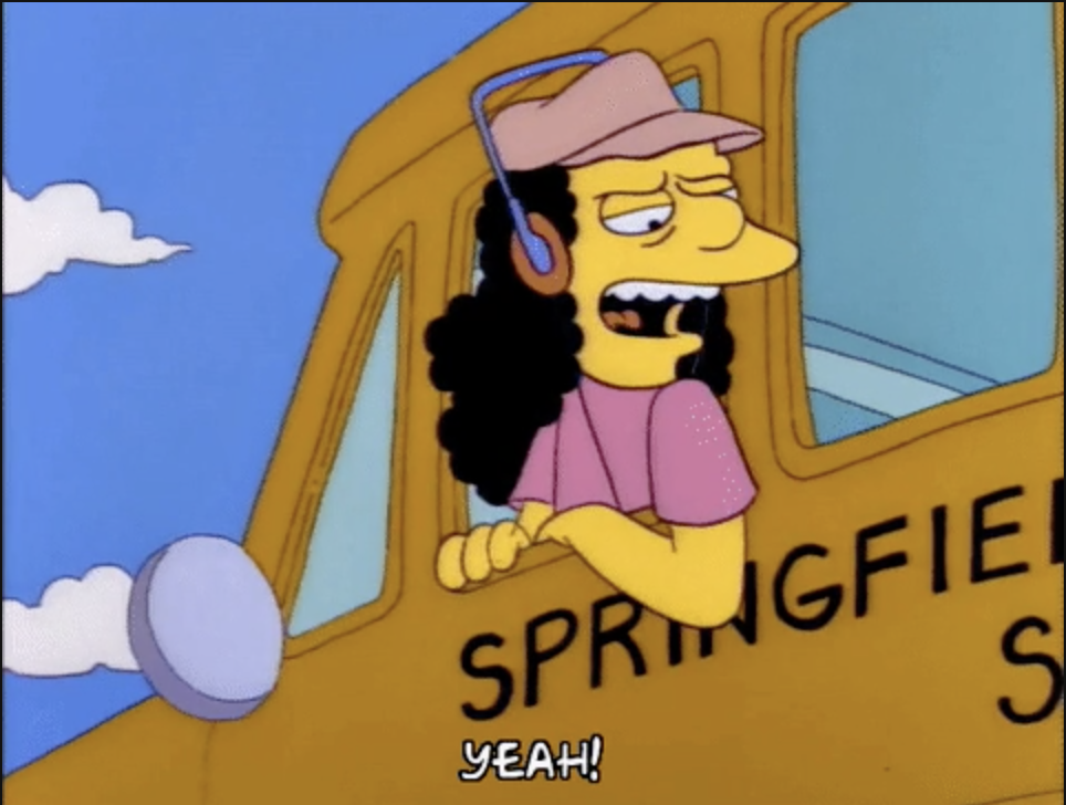 """The simpson's school bus driver says """"Yeah!"""""""