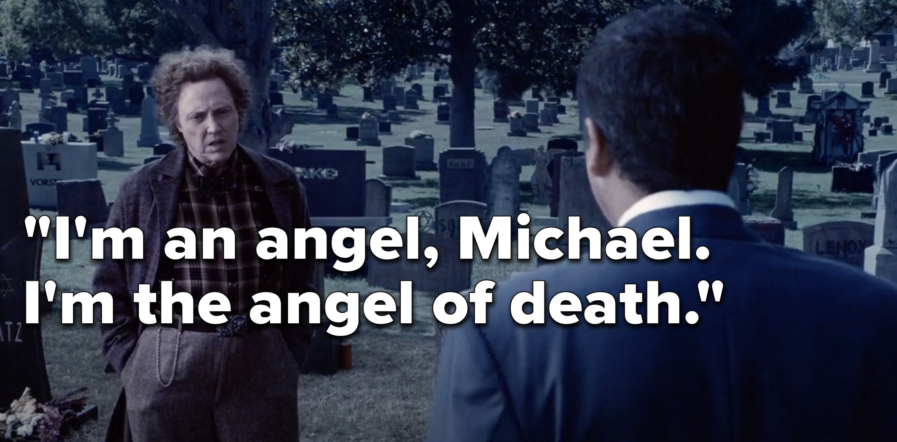 Morty telling Michael that he is the angel of death