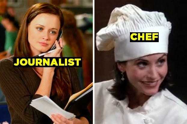 """Rory from """"Gilmore Girls"""" with the word """"Journalist"""" and Monica from """"Friends"""" with the word """"Chef"""""""