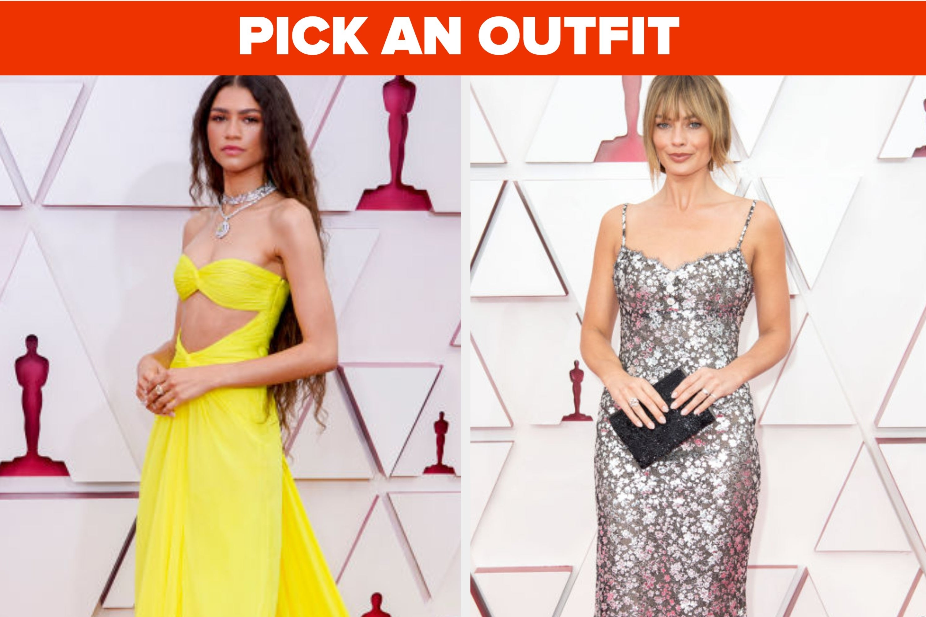 """Zendaya and Margot Robbie with the words """"pick an outfit"""""""