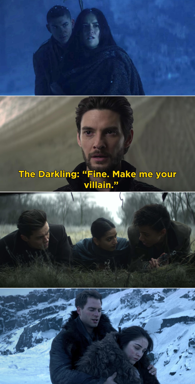"The Darkling saying, ""Fine. Make me your villain"""