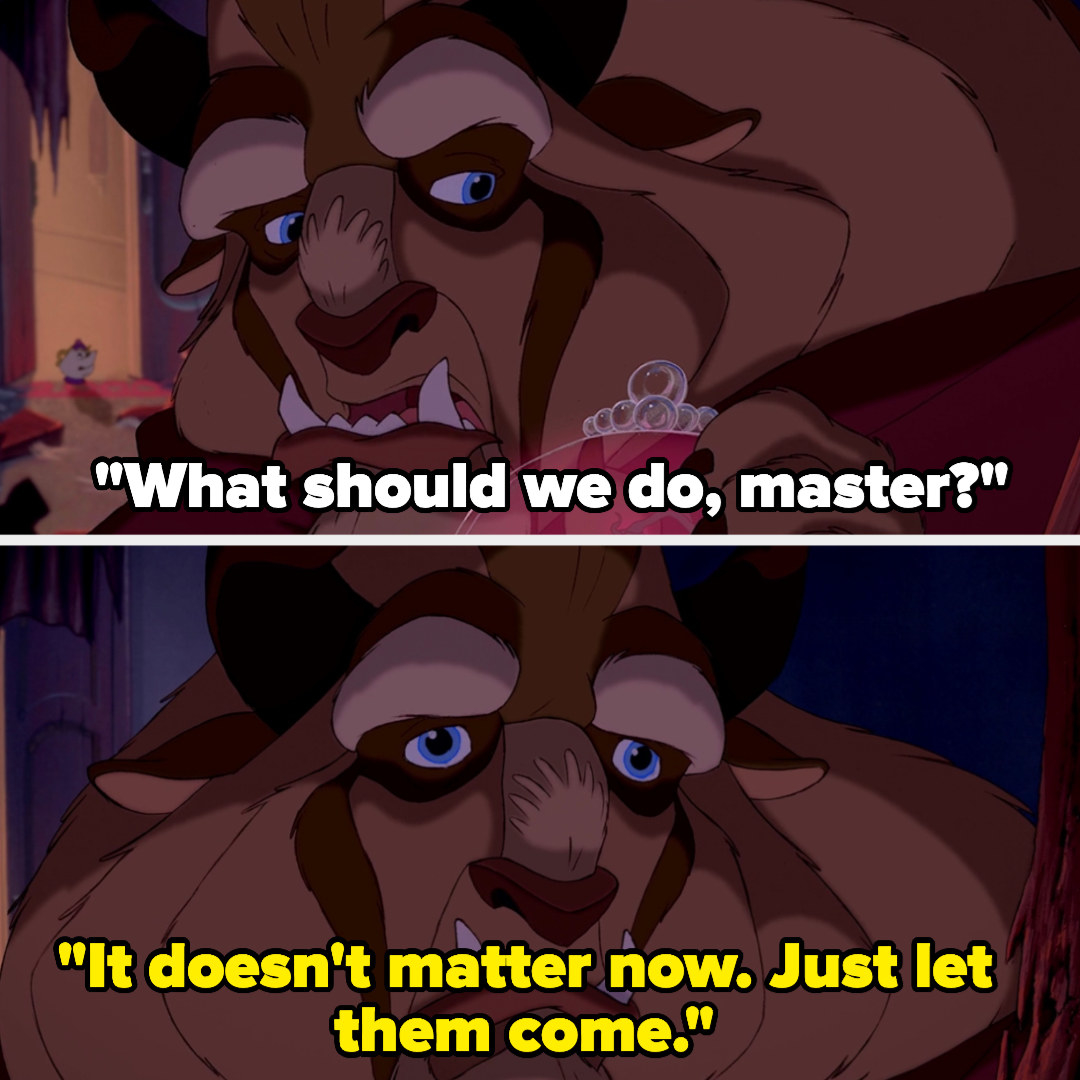"""Mrs. Potts asks the beast what they should do and the beast says, """"It doesn't matter now. Just let them come"""""""