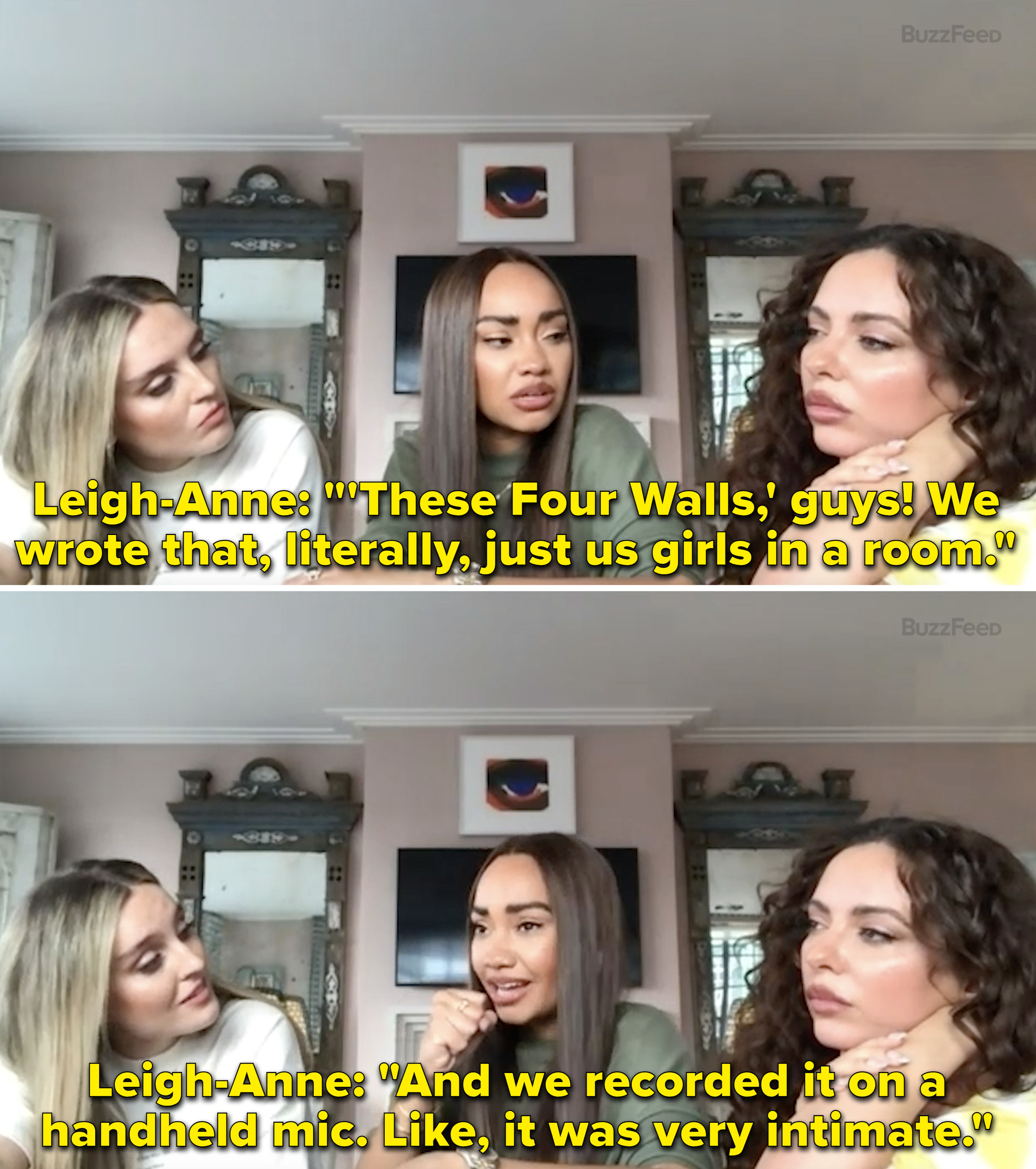 "Leigh-Anne explaining how they wrote ""These Four Walls"" themselves and recorded in on a handheld mic"