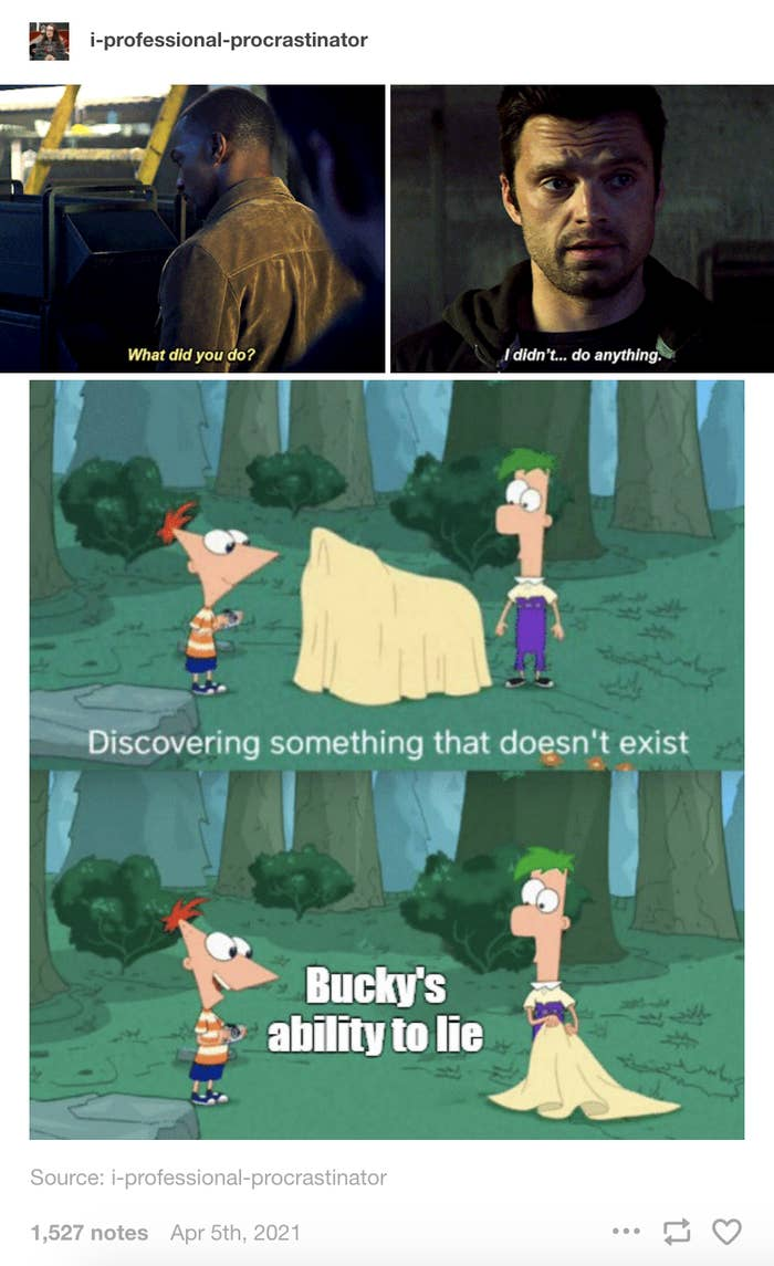 """Bucky saying he didn't do anything and the part of the Phineas and Ferb theme song """"discovering something that doesn't exist"""" and it's Bucky's ability to lie"""