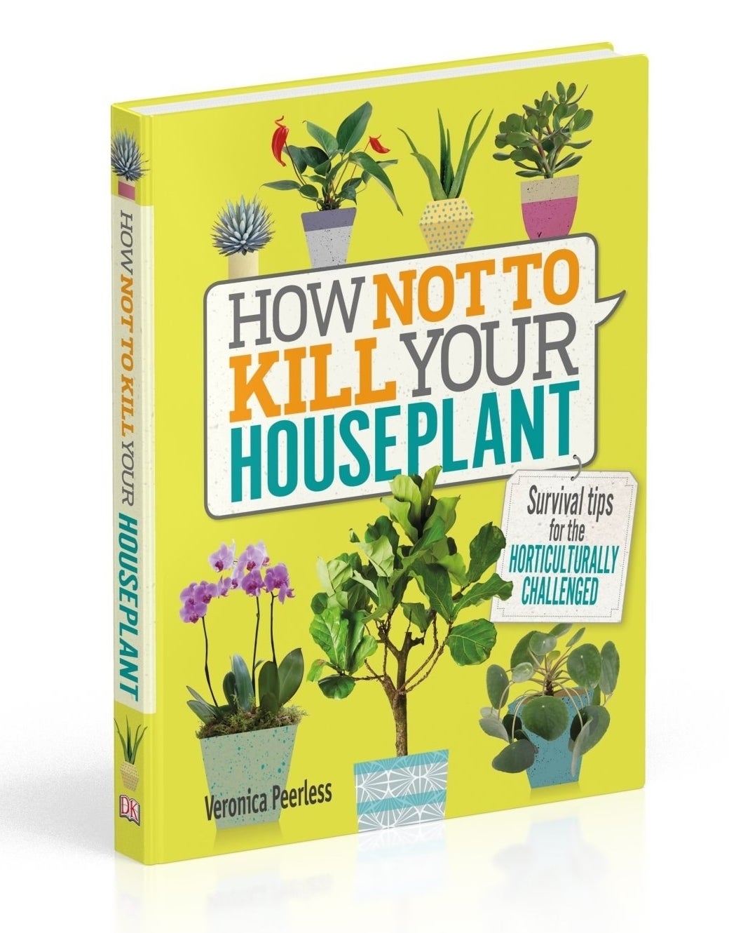 A book titled how not to kill your houseplant